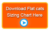 Click here to download the Flat cats sizing chart
